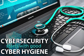 Votre stratégie de sécurité est aussi forte que votre cyber-hygiène