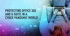 Protection d'Office 365 et de G Suite dans un monde pandémique